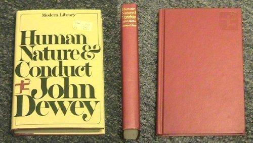 Human Nature and Conduct: International, Sociological, Psychological: Dewey, John