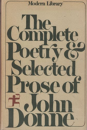 9780394604404: The Complete Poetry and Selected Prose of John Donne