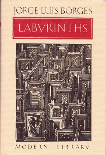 Labyrinths: Borges, Jorge Luis