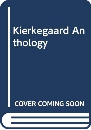 9780394604534: Kierkegaard Anthology