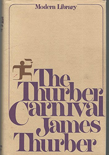 9780394604749: The Thurber Carnival