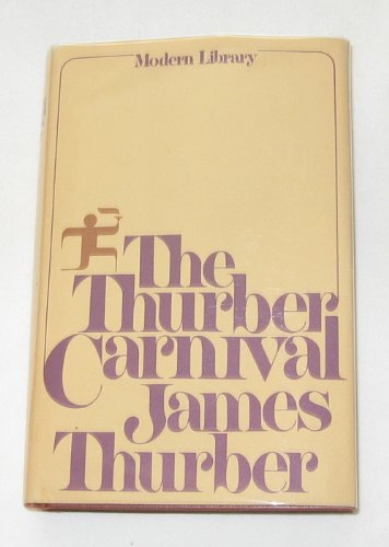 9780394604749: The Thurber Carnival (Modern Library)