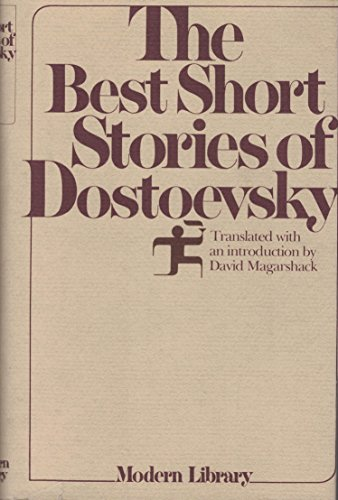Best Short Stories of Dostoyevsky (Modern Library: Fyodor Dostoevsky, David