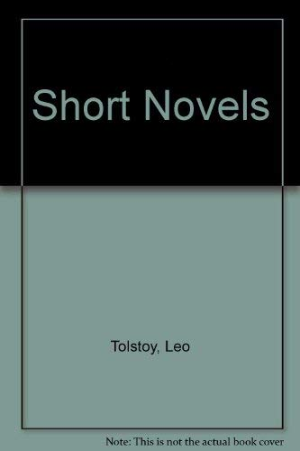 9780394604824: Leo Tolstoy: Short Novels: Stories of Love, Seduction, and Peasant Life: Volume One