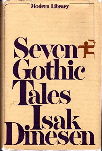 SEVEN GOTHIC TALES: DINESEN, ISAK