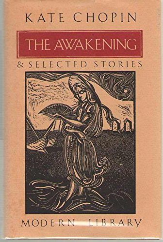 The Awakening and Selected Stories (Modern Library): Kate Chopin