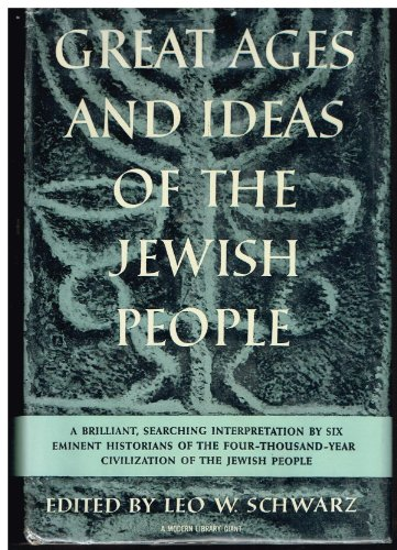 9780394607856: Great Ages and Ideas of the Jewish People