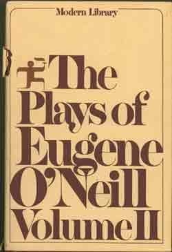 9780394608068: The Plays of Eugene o'Neill: 002