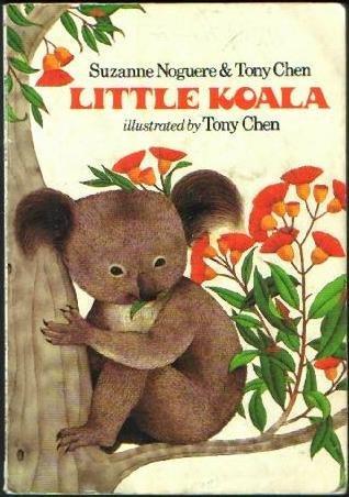 Little Koala (0394620461) by Noguere, Suzanne; Tony Chen