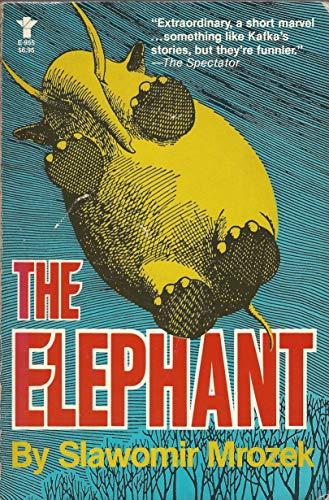 The Elephant: Mrozek, Slawomir