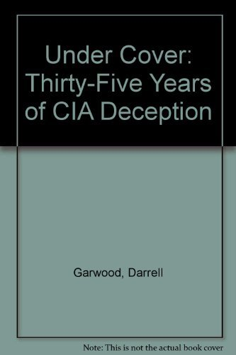 9780394620732: Under Cover: Thirty-Five Years of CIA Deception