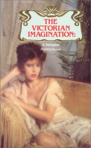 The Victorian Imagination : A Sampler: Manton, Richard
