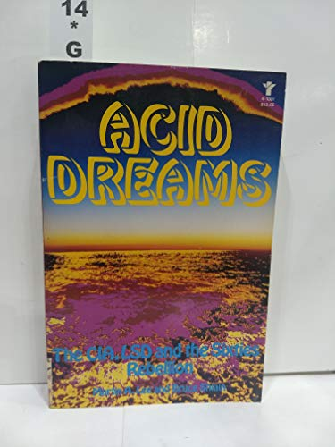9780394620817: Acid Dreams: The CIA LSD and the Sixties Rebellion