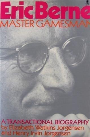 9780394621241: Eric Berne: Master Gamesman