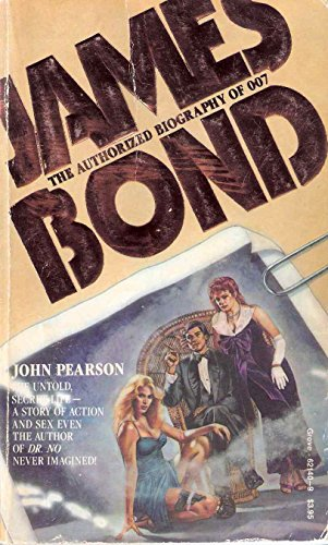 9780394621401: James Bond: The Authorized Biography of 007