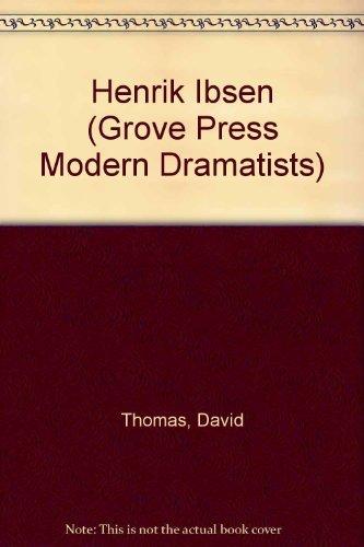 9780394621579: Henrik Ibsen (Grove Press Modern Dramatists)