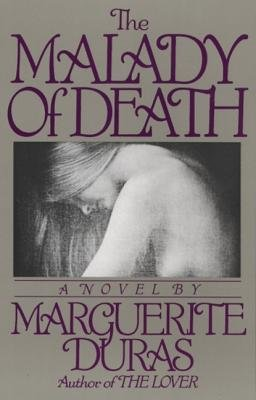 9780394621753: The Malady of death