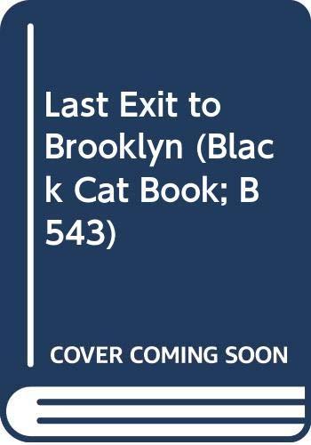 Last Exit to Brooklyn (Black Cat Book;: Selby, Hubert, Jr.