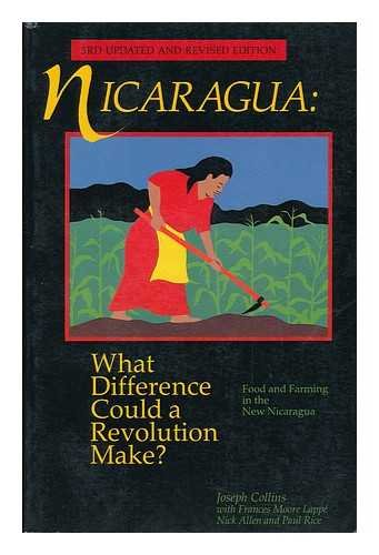 Nicaragua : What Difference Could a Revolution: Collins, Joseph
