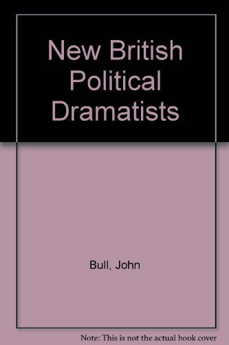 9780394623092: New British Political Dramatists