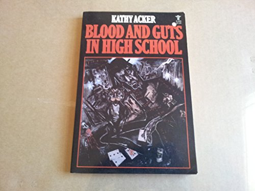 9780394623344: Blood and Guts in High School (Evergreen Book)