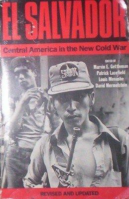 9780394623450: El Salvador: Central America in the New Cold War