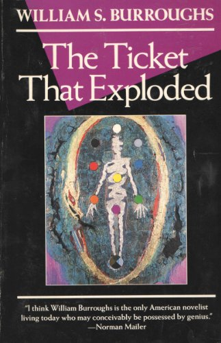 The Ticket That Exploded (Burroughs, William S.), Burroughs, William S.