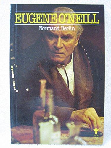 9780394624181: Eugene O'Neill (Grove Press modern dramatists)