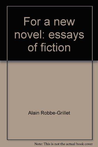 9780394624235: For a New Novel: Essays on Fiction