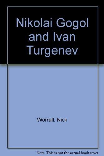 Nikolai Gogol and Ivan Turgenev (Grove Press: Nick Worrall