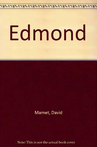 EDMOND A PLAY: MAMET, DAVID
