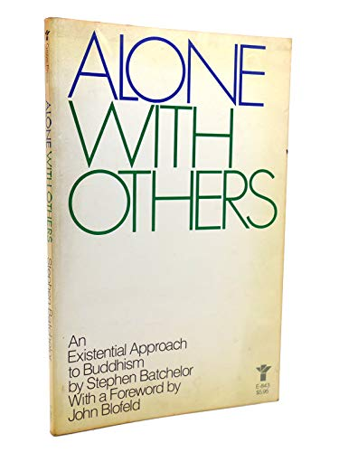 9780394624570: Alone With Others: An Existential Approach to Buddhism