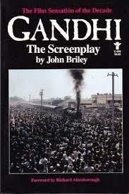 Gandhi: The Screenplay: Briley, John