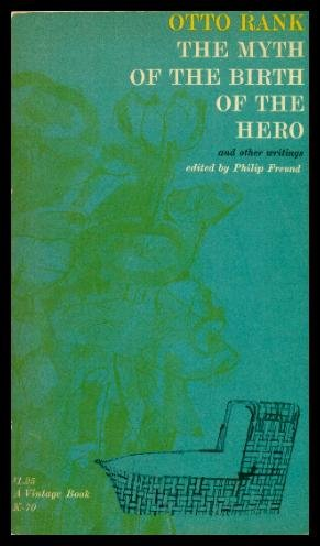 9780394700700: The Myth of the Birth of the Hero, and Other Writings.