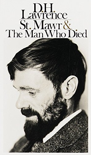 St. Mawr & The Man Who Died: Lawrence, D.H.