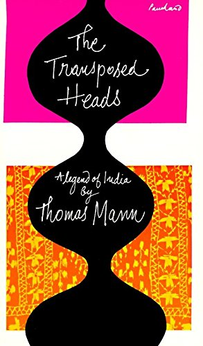 9780394700861: The Transposed Heads: A Legend of India - AbeBooks - Thomas Mann: 0394700864