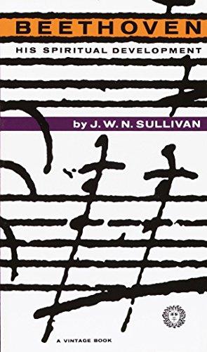 Beethoven: His Spiritual Development: J. W. N.