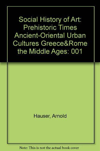 9780394701141: The Social History of Art (Volume 1: Prehistoric Times/Ancient-Oriental/Urban Cultures/Greece&Rome/The Middle Ages)