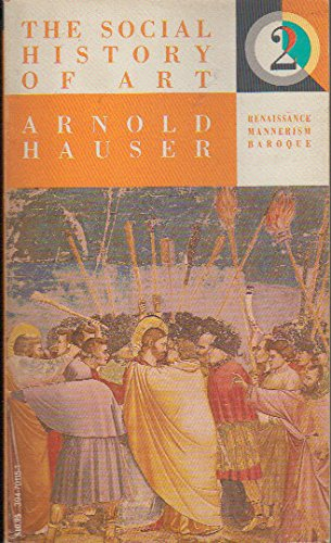 9780394701158: Social History of Art: Renaissance to Baroque Ages: 002