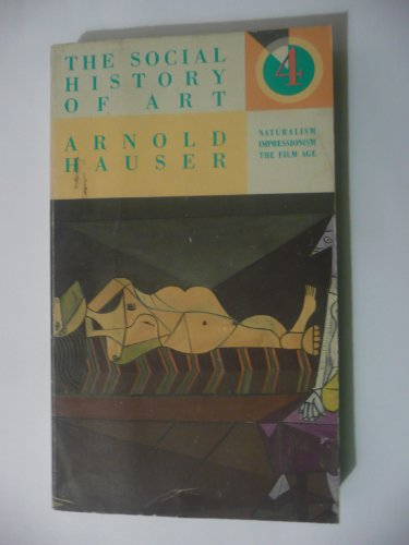 9780394701172: Social History of Art: Naturalism of the Film Age: 004