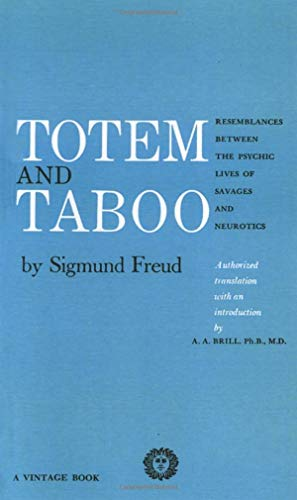 9780394701240: Totem and Taboo: Resemblances Between the Psychic Lives of Savages and Neurotics