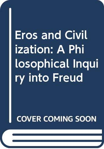 9780394702094: Eros and Civilization: A Philosophical Inquiry into Freud