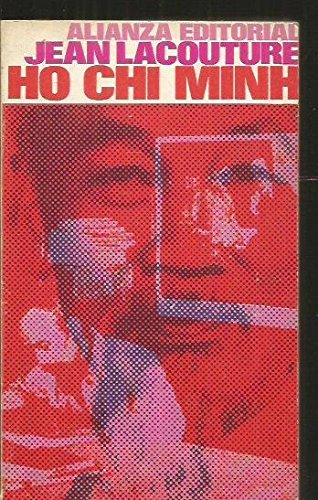 Ho Chi Minh: A Political Biography.: Lacouture, Jean.