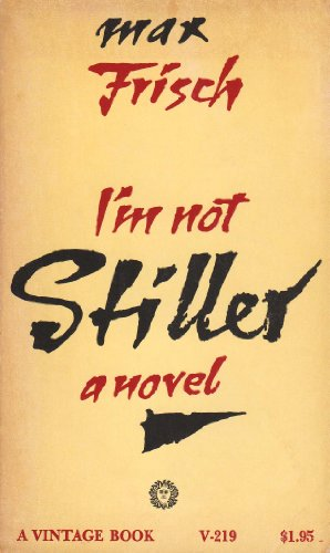 I'm Not Stiller: Max Frisch