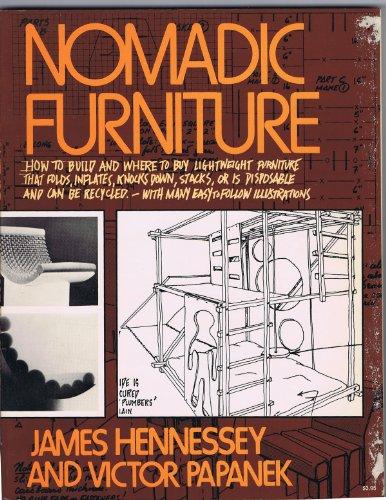 Nomadic Furniture: Papanek, Victor; Hennessey,