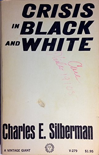 9780394702797: Crisis in Black and White
