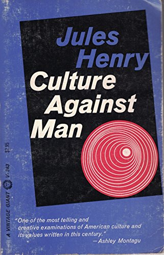 9780394702834: Culture Against Man
