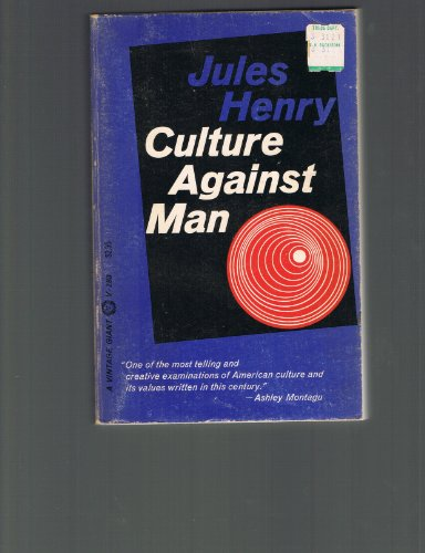 9780394702834: Culture Against Man