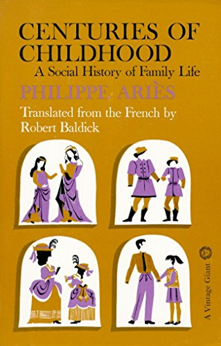 9780394702865: Centuries of Childhood: A Social History of Family Life