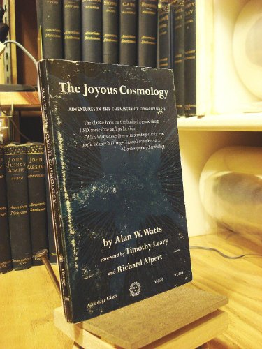 9780394702995: The Joyous Cosmology: Adventures in the Chemistry of Consciousness